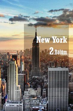 New York Gezilecek Yerler Bölüm 2