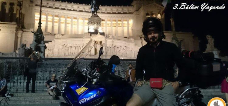Motosiklet İle İtalya Turu – Bölüm 3