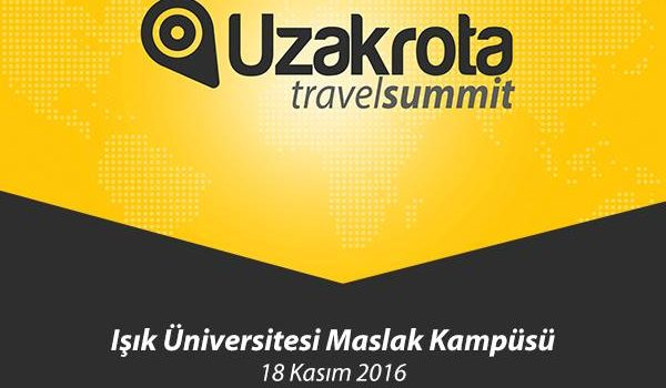 Uzakrota Travel Summit 16 Kasım'da Işık Üniversitesi'nde